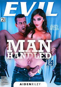 Manhandled Vol. 14 (Evil Angel)