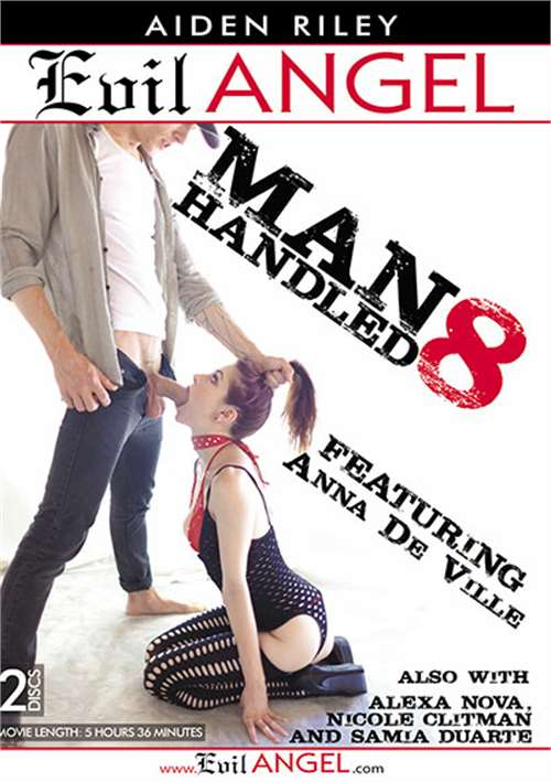 Manhandled Vol. 8 (Evil Angel)