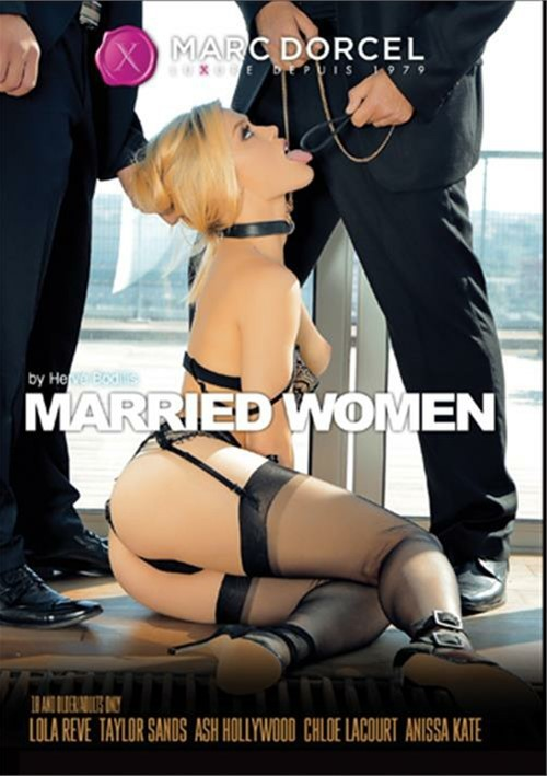 Married Women (Marc Dorcel)