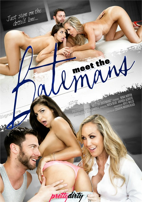 Meet The Batemans (Pretty Dirty)