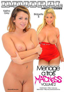 Menage A Trois Madness Vol. 2 (Immoral Productions)