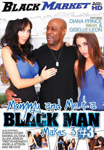 Mommy And Me & A Black Man Makes 3 Vol. 3 (Black Market)