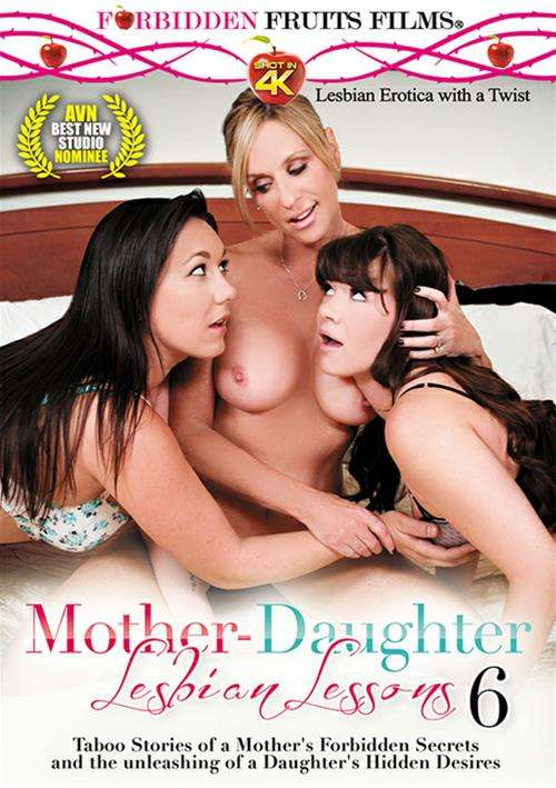 Mother-Daughter Lesbian Lessons Vol. 6 (Forbidden Fruits)