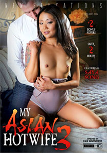 My Asian Hotwife Vol. 3 (New Sensations)