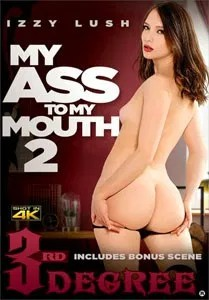 My Ass To My Mouth Vol. 2 (Third Degree)