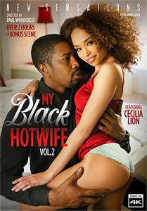 My Black Hotwife Vol. 2 (New Sensations)