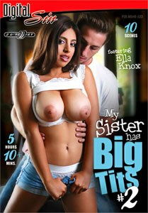My Sister Has Big Tits Vol. 2 (Digital Sin)