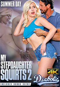 My Stepdaughter Squirts Vol. 2 (Diabolic Video)