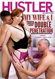 My Wife & I Tried Double Penetration (Hustler)