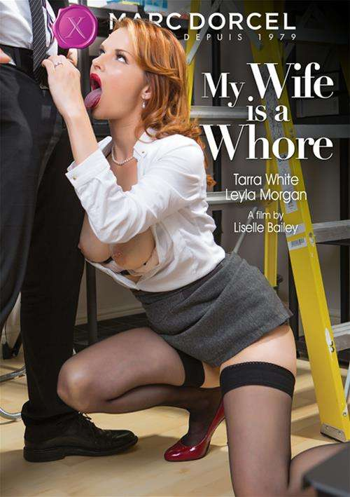 My Wife Is A Whore (Marc Dorcel)