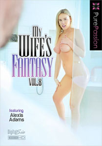 My Wife's Fantasy Vol. 8 (Pure Passion)