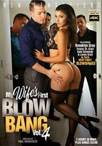 My Wife's First Blow Bang Vol. 4 (New Sensations)