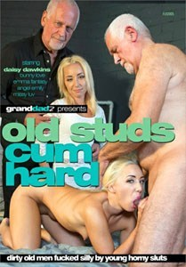 Old Studs Cum Hard (Grand Dadz)