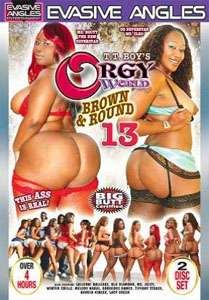 Orgy World: Brown & Round Vol. 13 (Evasive Angles)