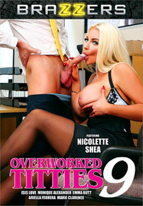 Overworked Titties Vol. 9 (Brazzers)