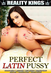 Perfect Latin Pussy (Reality Kings)