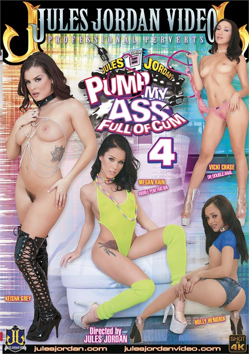 Pump My Ass Full Of Cum Vol. 4 (Jules Jordan)