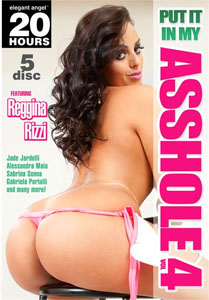 Put It In My Asshole Vol. 4 (Elegant Angel)