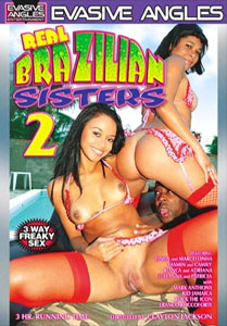 Real Brazilian Sisters Vol. 2 (Evasive Angles)
