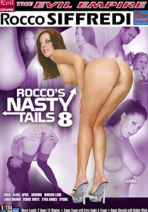 Rocco's Nasty Tails Vol. 8 (Evil Angel)