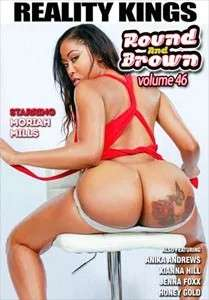 Round And Brown Vol. 46 (Reality Kings)
