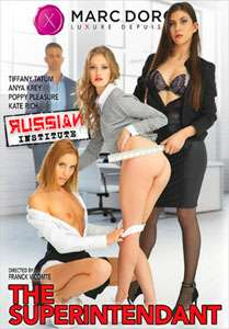 Russian Institute Vol. 25: The Superintendents (Marc Dorcel)