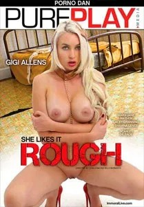 She Likes It Rough (Immoral Productions)