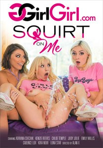 Squirt On Me (GirlGirl)