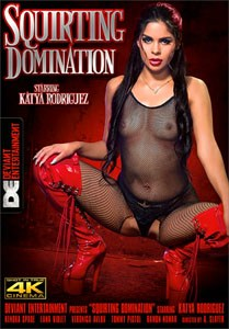 Squirting Domination (Deviant Entertainment)