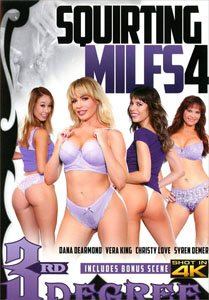 Squirting MILFs Vol. 4 (Third Degree)