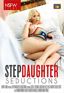 Step Daughter Seductions (NSFW Films)