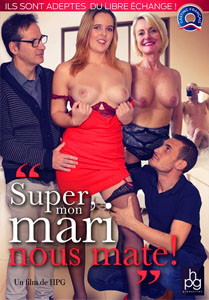 Super Mon Mari Nous Mate! (HPG Production)