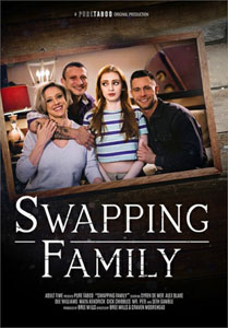 Swapping Family (Pure Taboo)