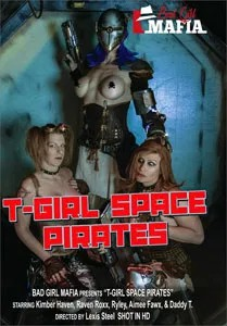 T-Girl Space Pirates (Bad Girl Mafia)