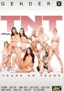 TNT: Trans On Trans (Gender X)