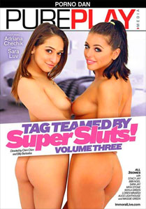 Tag Teamed By Super Sluts! Vol. 3 (Immoral Productions)