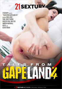 Tales From GapeLand Vol. 4 (21 Sextury)