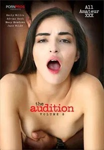 The Audition Vol. 8 (Porn Pros)