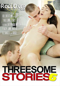 Threesome Stories Vol. 6 (Roll Over Films)