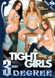 Tight Girls (Third Degree)