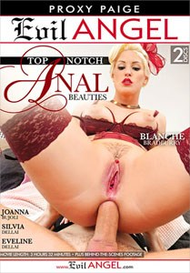 Top Notch Anal Beauties (Evil Angel)
