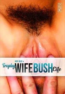 Trophy Wife Bush Life (NSFW Films)