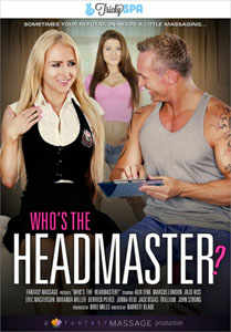 Who's The Headmaster? (Fantasy Massage)